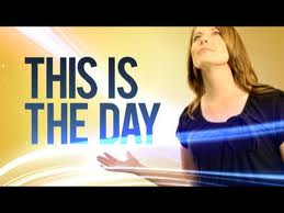 this-is-the-day